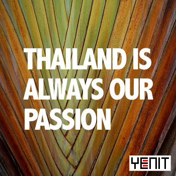 Thailand is always our passion